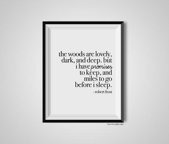 Robert Frost Quotation
